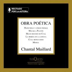 Obra poética - Chantal Maillard   Planeta de Libros