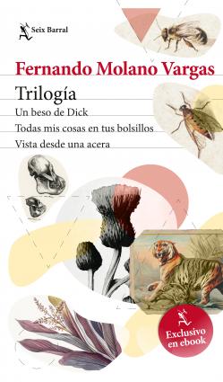 Trílogia: tres esquinas de Fernando Molano - Fernando Molano Vargas | Planeta de Libros