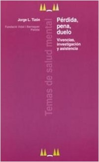 Pérdida, pena, duelo – Jorge L. Tizón | Descargar PDF