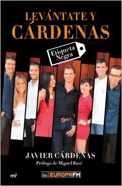 Levántate y Cárdenas – Javier Cárdenas   Descargar PDF