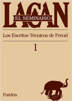 El seminario I. Los escritos técnicos de Freud – Jacques Lacan | Descargar PDF