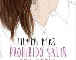 Prohibido salir con Adela – Lily Del Pilar   Descargar PDF