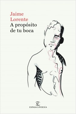 Premeditadamente de tu boca – Jaime Lorente   Descargar PDF
