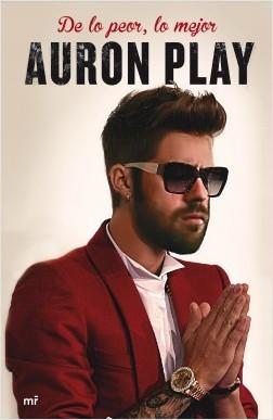 De lo peor, lo mejor – AuronPlay | Descargar PDF