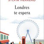 Londres te demora – Sylvia Herrero | Descargar PDF