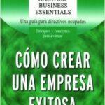 Como crear una empresa exitosa – AA. VV. | Descargar PDF