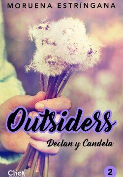 Outsiders 2. Declan y Brasa – Moruena Estríngana   Descargar PDF