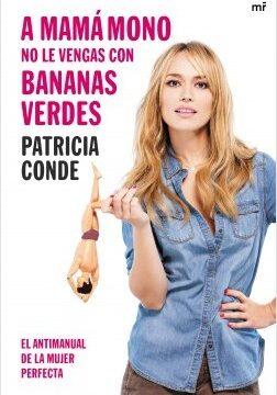 A mamá simio no le vengas con bananas verdes – Patricia Conde   Descargar PDF