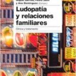Ludopatía y relaciones familiares – Pedro Jaén,Ana Domínguez,Miguel Hermoso | Descargar PDF