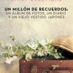 Un millón de saludos: un libro de fotos, un diario y un remoto vestido japonés – Emily Delevigne | Descargar PDF