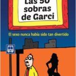 Las 50 sobras de Garci – Antonio Garci | Descargar PDF