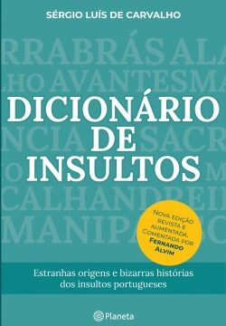 Dicionário de Insultos – Nova edição revista – Sérgio Luís de Carvalho | Descargar PDF