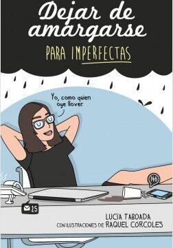 Dejar de amargarse para ImPerfectas – Raquel Córcoles,Lucía Taboada | Descargar PDF