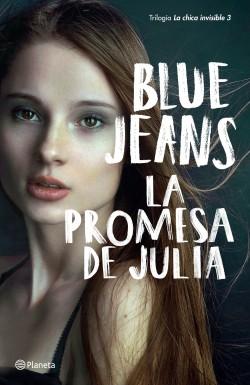 Descargar La Promesa De Julia Blue Jeans Planeta De Libros Pdf Epub