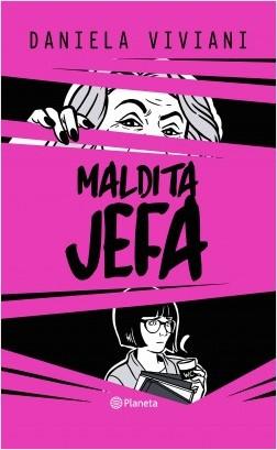 Maldita jefa – Daniela Viviani   Descargar PDF