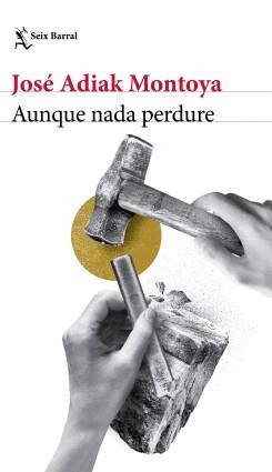 Aunque carencia perdure – José Adiak Montoya | Descargar PDF