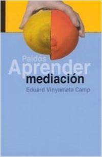 Estudiar mediación – Eduard Vinyamata Camp   Descargar PDF