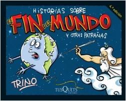 Historias sobre el fin del mundo y otras patrañas – Trino | Descargar PDF