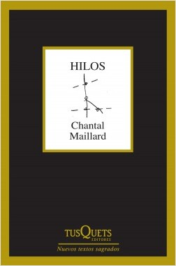 Hilos – Chantal Maillard   Descargar PDF