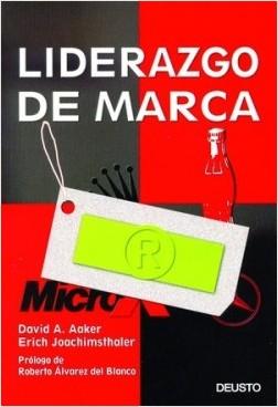 Liderazgo de marca - David Aaker,Erich Joachimsthaler | Planeta de Libros