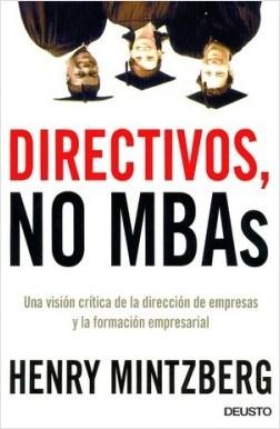 Directivos, No MBAS - Henry Mintzberg | Planeta de Libros