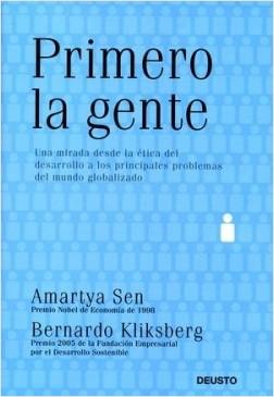 Primero la gente - Amartya Sen,Bernardo Kliksberg | Planeta de Libros