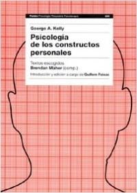 Psicología de los constructos personales - George A. Kelly   Planeta de Libros