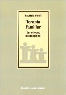 Terapia familiar - Maurizio Andolfi | Planeta de Libros