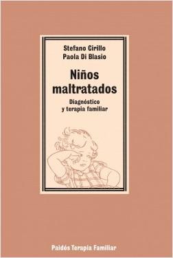 Niños maltratados - Stefano Cirillo,Paula Di Blasco | Planeta de Libros