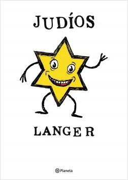 Judíos - Sergio Langer | Planeta de Libros