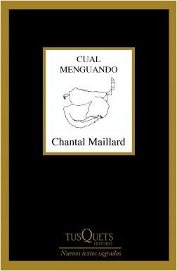 Cual menguando - Chantal Maillard | Planeta de Libros
