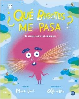 ¿Qué bigotes me pasa? - María Leach,Olga de Dios | Planeta de Libros