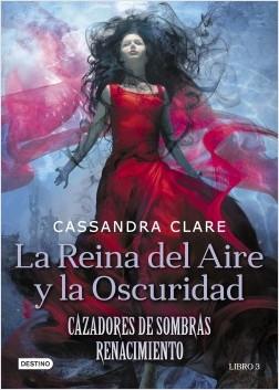 La Reina del Aire y la Oscuridad - Cassandra Clare | Planeta de Libros