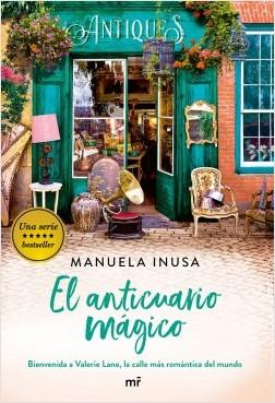 Serie Valerie Lane. El anticuario mágico - Manuela Inusa   Planeta de Libros