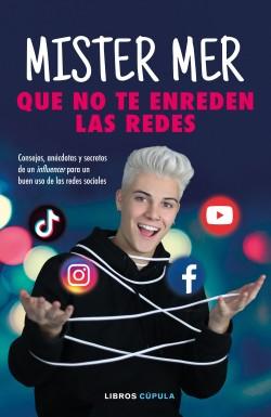 Que no te enreden las redes - Daniel Martín González | Planeta de Libros