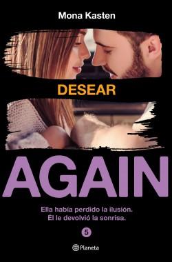 Serie Again. Desear - Mona Kasten | Planeta de Libros