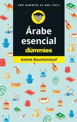 Árabe esencial para Dummies - Amine Bouchentouf | Planeta de Libros