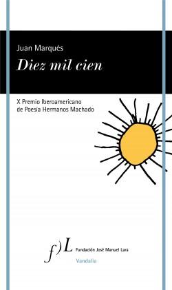 Diez mil cien - Juan Marqués | Planeta de Libros