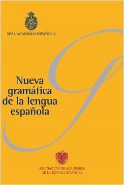 Nueva gramática de la lengua española (Pack) - Real Academia Española | Planeta de Libros