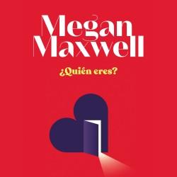 ¿Quién eres? - Megan Maxwell   Planeta de Libros
