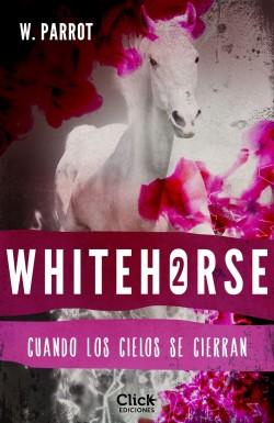 Whitehorse II - W. Parrot   Planeta de Libros