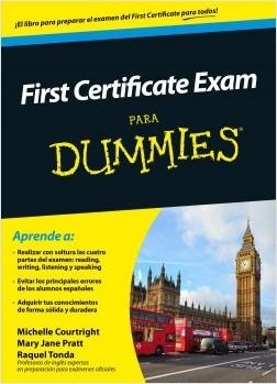 First Certificate Exam para Dummies – Michelle Courtright,Mary Jane Pratt,Raquel Tonda | Descargar PDF