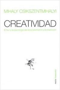 Creatividad – Mihaly Csikszentmihalyi | Descargar PDF