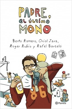 Padre, el final mandril – Berto Romero,Oriol Jara,Roger Rubio,Rafel Barceló | Descargar PDF