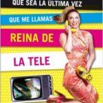 Que sea la última vez que me llamas Reina de la Tele – Mayor Huerta | Descargar PDF