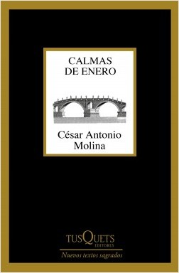 Calmas de enero – César Antonio Molina | Descargar PDF