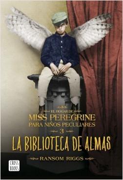 El hogar de Miss Peregrine para niños peculiares 3. La biblioteca de almas – Ransom Riggs   Descargar PDF