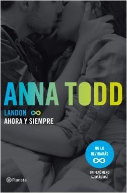 Landon: Ahora y siempre – Anna Todd | Descargar PDF