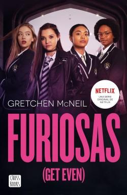 Furiosas (Get Even) – Gretchen McNeil | Descargar PDF