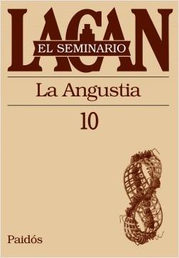 El seminario X. La angustia – Jacques Lacan | Descargar PDF